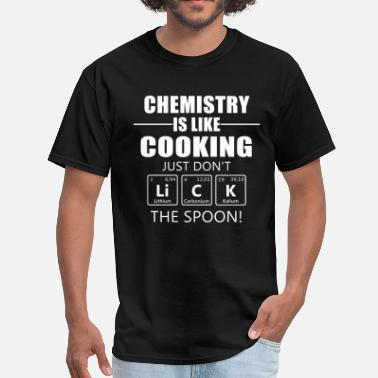Chemistry Jokes Chemistry - Men's T-Shirt