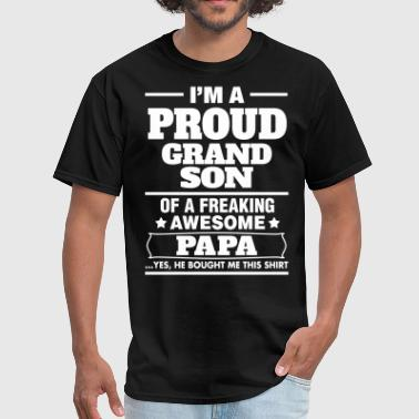 Papa And Grandson Proud Grandson Of A Freaking Awesome Papa - Men's T-Shirt