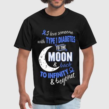 Insulin Miscellaneous Someone with type 1 diabetes - Infinity, beyond - Men's T-Shirt