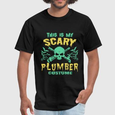 Hobbyists - This is my scary plumber costume - Men's T-Shirt