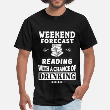 Hermione Book Books Reading with a chance of Drinking - Men's T-Shirt
