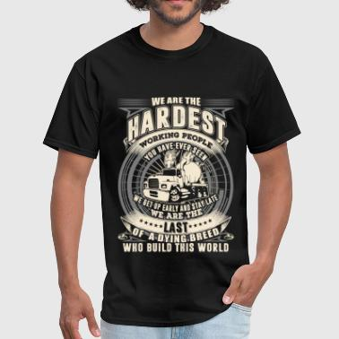 Cummins Diesel Trucking - We are the hardest working people - Men's T-Shirt