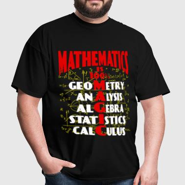 Mathematics - It is 100% magic awesome t-shirt - Men's T-Shirt
