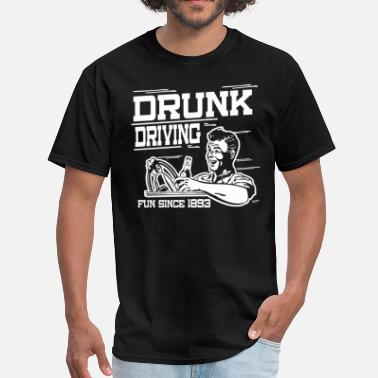 Drunk Driving Drunk Driving - Men's T-Shirt