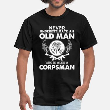 Navy Corpsman Old Man Corpsman Shirt - Men's T-Shirt