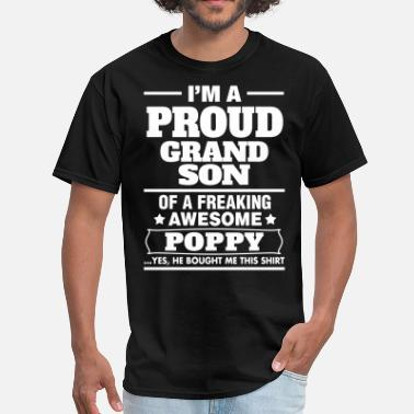 Poppy And Grandson  Proud Grandson Of A Freaking Awesome Poppy - Men's T-Shirt