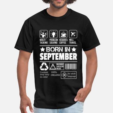 35c065bbbec September 9th Born In September - Men  39 s T-Shirt