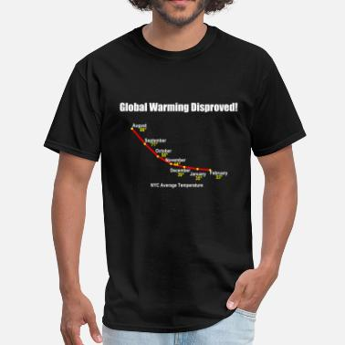 Climate Global Warming Disproved! - Men's T-Shirt