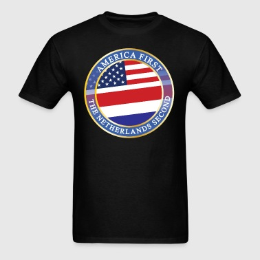 AMERICA FIRST THE NETHERLANDS SECOND - Men's T-Shirt