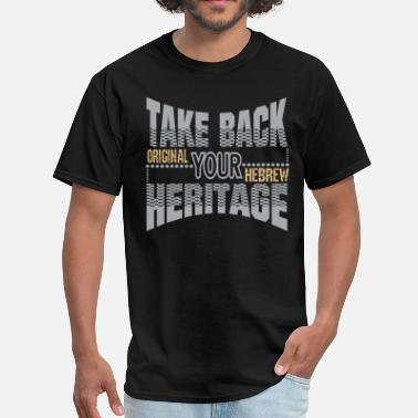 Take Back Your Heritage - Men's T-Shirt