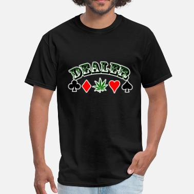 Dealers Dealer - Men's T-Shirt