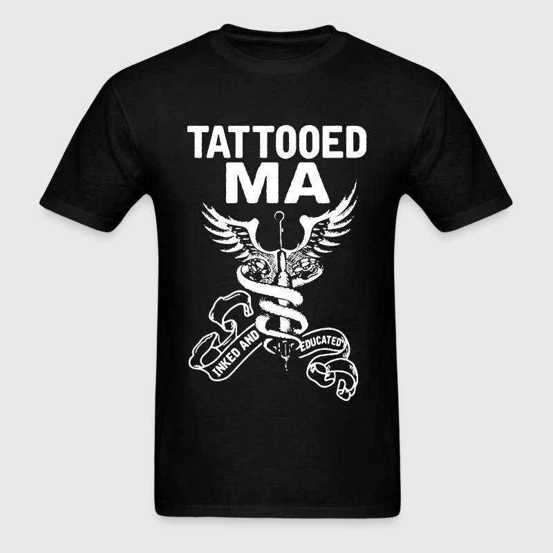 Tattooed Medical Assistant Shirt - Men's T-Shirt