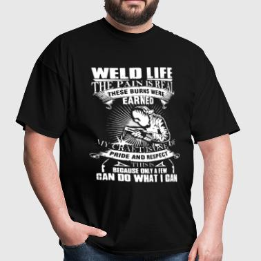 Welder Life Shirt - Men's T-Shirt