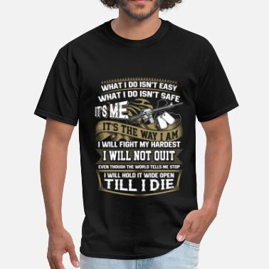 State Trooper Trooper - I will hold it wide open till I die - Men's T-Shirt