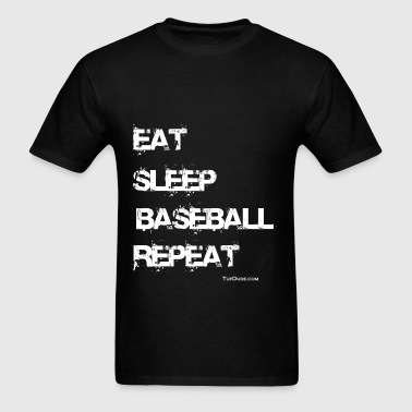 Eat Sleep Baseball Repeat TD - Men's T-Shirt