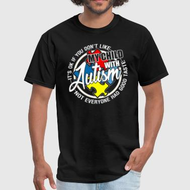 Autism Child My Child With Autism T Shirt - Men's T-Shirt