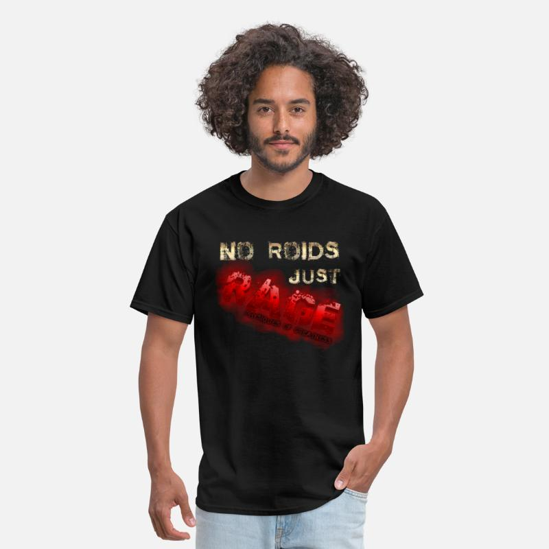 Motivation T-Shirts - No Roids Just Rage Physiques of Greatness T-Shirts - Men's T-Shirt black