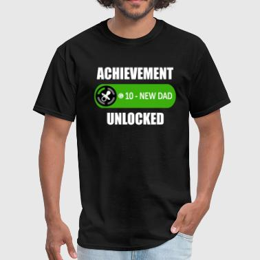Funny New Dad Achievement Unlocked Shirt - Men's T-Shirt