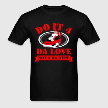Do it 4 da love jordan 4 graphic - Men's T-Shirt
