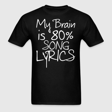 Song Lyric - Men's T-Shirt