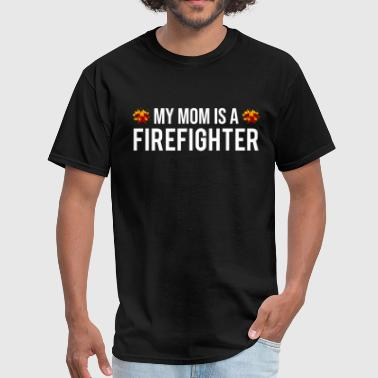 Firefighter Kids My Mom Is A Firefighter Firefighting Kid T-shirt - Men's T-Shirt