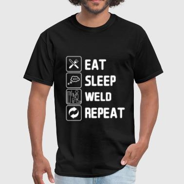 Funny Welding Funny Welding Eat Sleep Weld Repeat TShirt - Men's T-Shirt