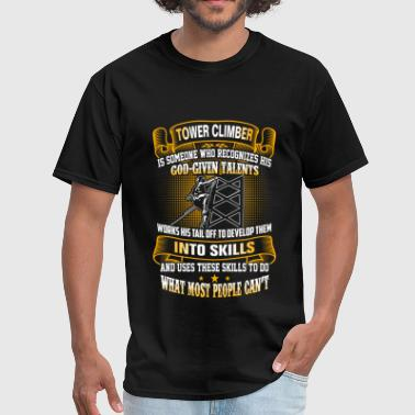 Tower climber - Do what most people can't - Men's T-Shirt