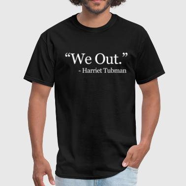 Malcolm X We Out - Men's T-Shirt