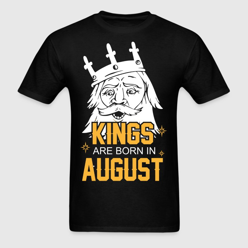 Kings are Born in August - Men's T-Shirt