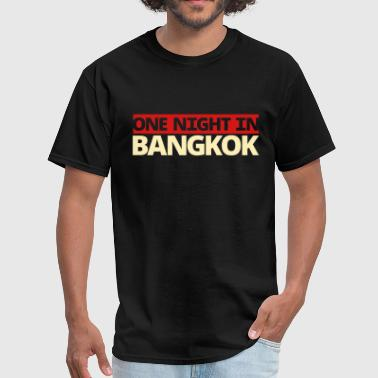 one night in BANGKOK - Men's T-Shirt
