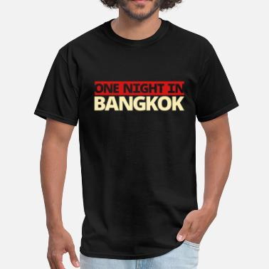 Sex Bangkok one night in BANGKOK - Men's T-Shirt