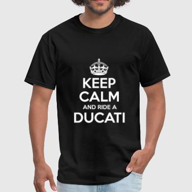 Ducati Monster Keep calm and Ride a Ducati - Men's T-Shirt