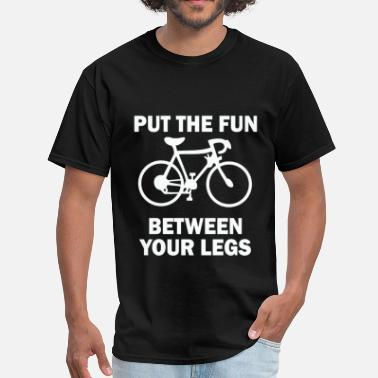 Put The Fun Between Your Legs Put The Fun Between Your Leg - Men's T-Shirt