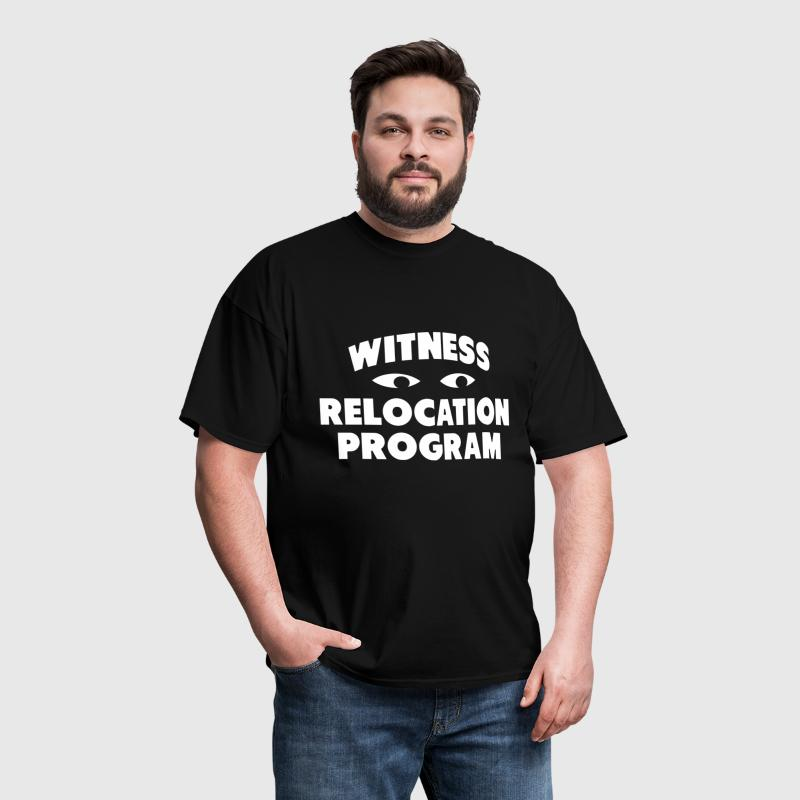WITNESS RELOCATION PROGRAM - Men's T-Shirt