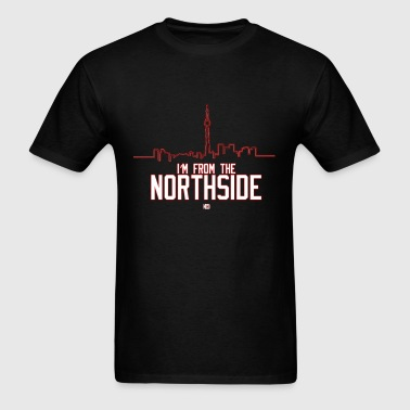 I'm from the Northside - Men's T-Shirt