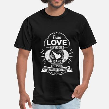Funny Idaho Idaho - Idaho lives forever in the heart t-shirt - Men's T-Shirt