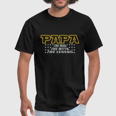 Dad The Man The Mustache The Legend Papa Man Myth Legend - Men's T-Shirt