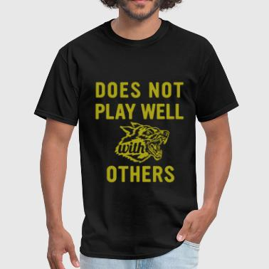 Does Not Play Well - Men's T-Shirt