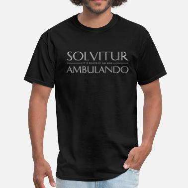Solvitur Solvitur ambulando (white text) - Men's T-Shirt