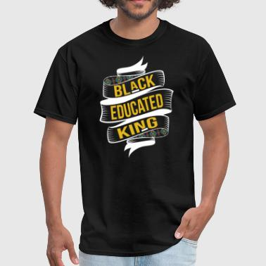 Black Educated King - Men's T-Shirt