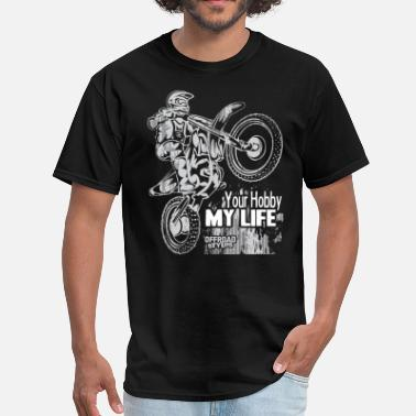The Freestyle Life Motocross Hobby Life - Men's T-Shirt