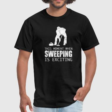 Sweep With A Broom Curling wintersports Ice sweeping - Men's T-Shirt