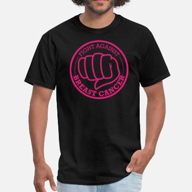 Brest Cancer Awareness FIGHT BREAST CANCER - Men's T-Shirt