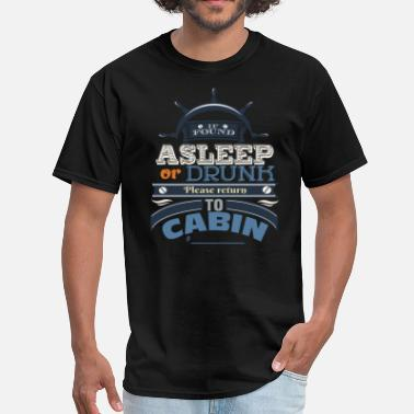 Found If Found Asleep or Drunk - Men's T-Shirt
