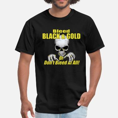 Black And Gold Fans Bleed Black and Gold - Men's T-Shirt