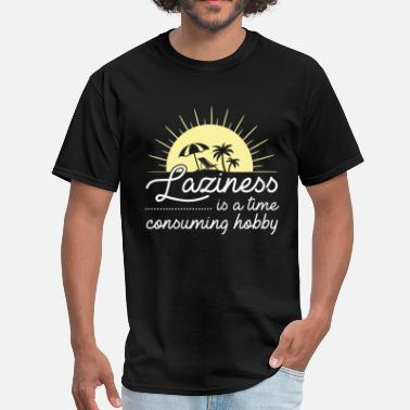 Lazy Time Laziness - Men's T-Shirt