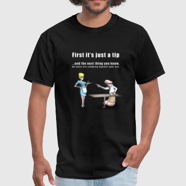 Penis Bowling Ball First it's just a tip... - Men's T-Shirt
