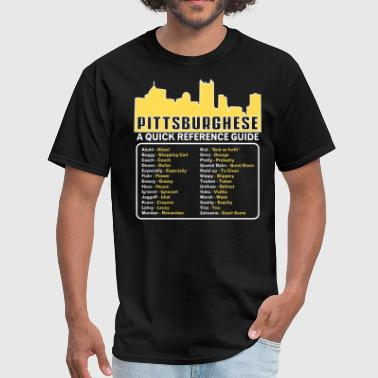 Pittsburghese pittsburghese - Men's T-Shirt