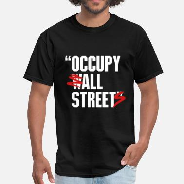 Occupy Wall Street OCCUPY WALL STREET - Men's T-Shirt