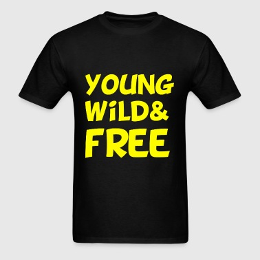 Young Wild and Free Design - Men's T-Shirt